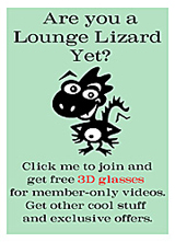 Are you a Lounge Lizard Yet?